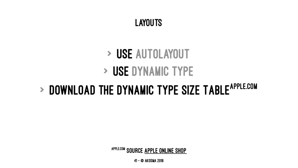 LAYOUTS > Use AutoLayout > Use Dynamic Type > D...
