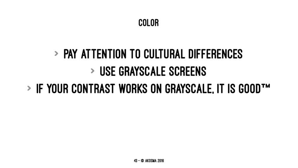 COLOR > Pay attention to cultural differences >...