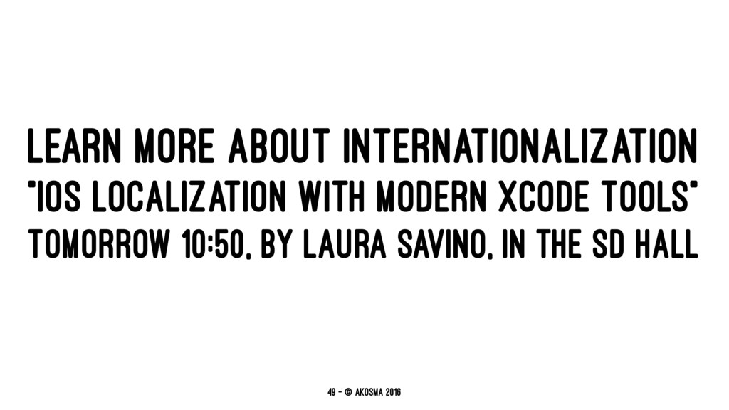 "LEARN MORE ABOUT INTERNATIONALIZATION ""IOS LOCA..."