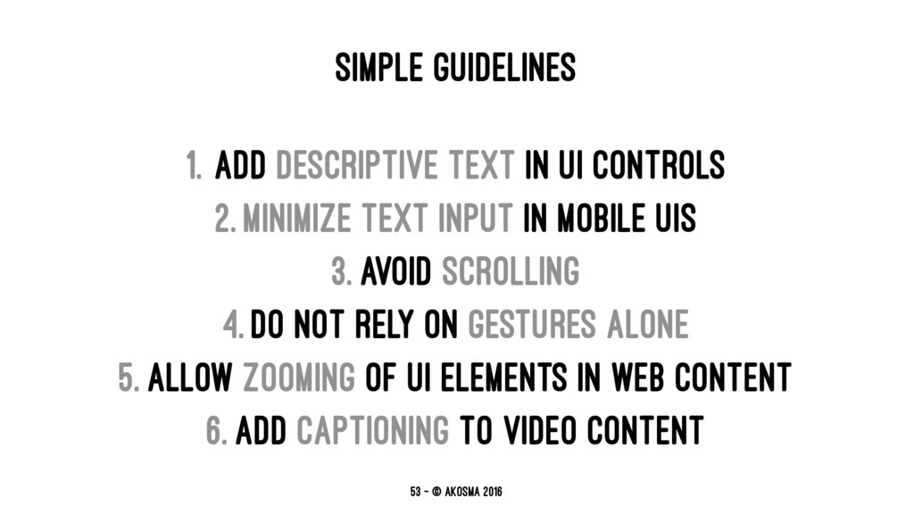 SIMPLE GUIDELINES 1. Add descriptive text in UI...