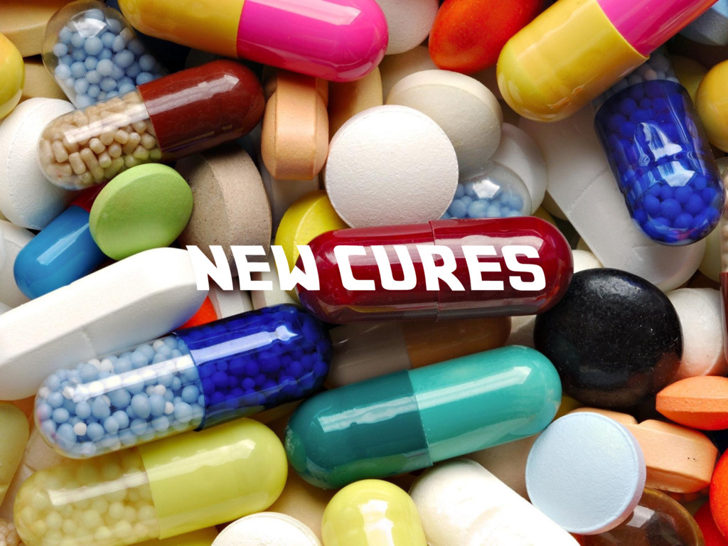NEW CURES