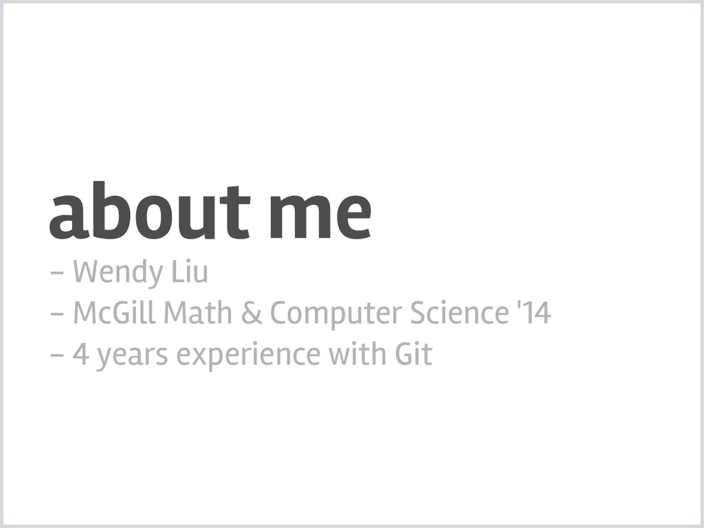 about me - Wendy Liu - McGill Math & Computer S...