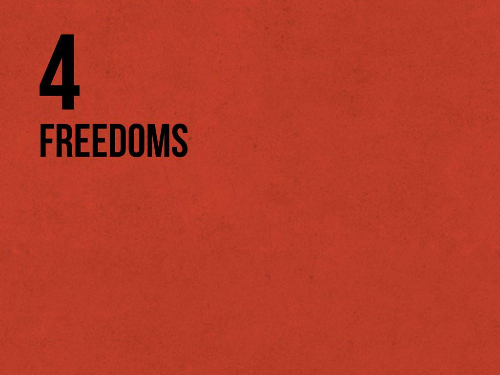 Freedoms 4