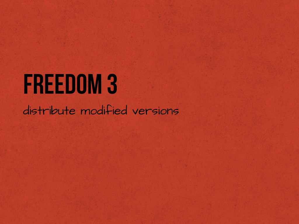 Freedom 3 distribute modified versions