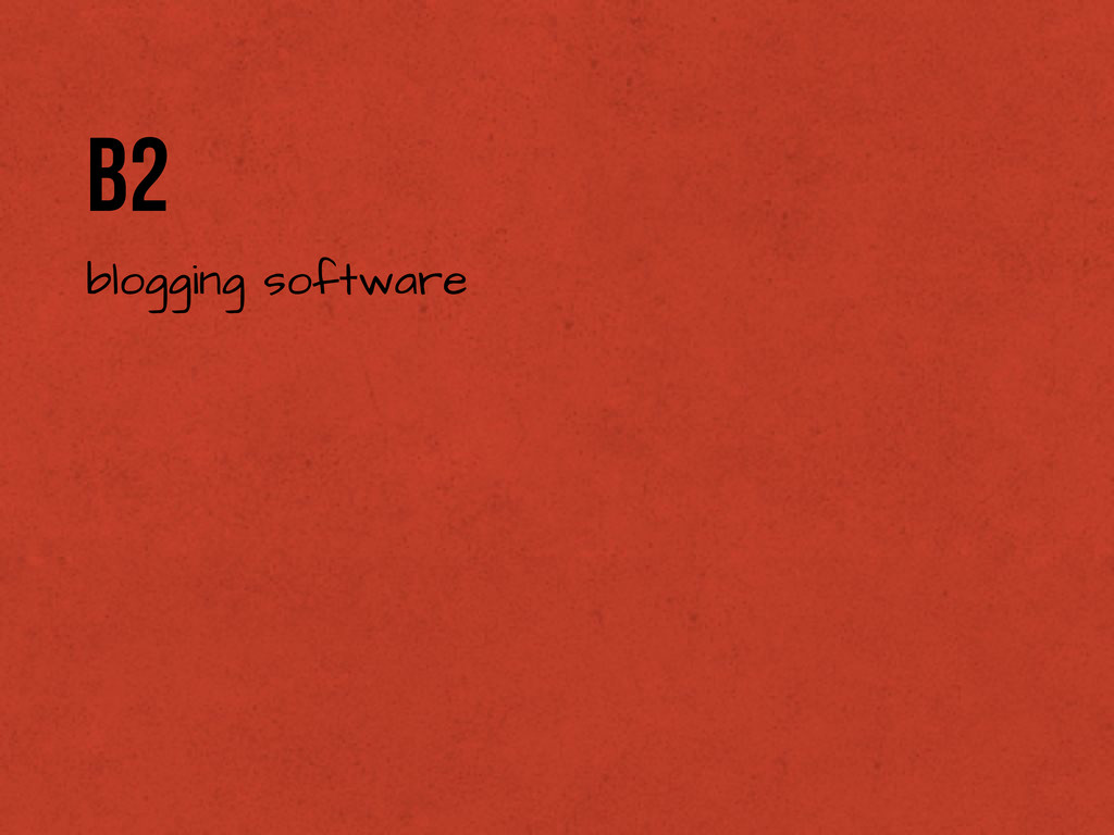 b2 blogging software