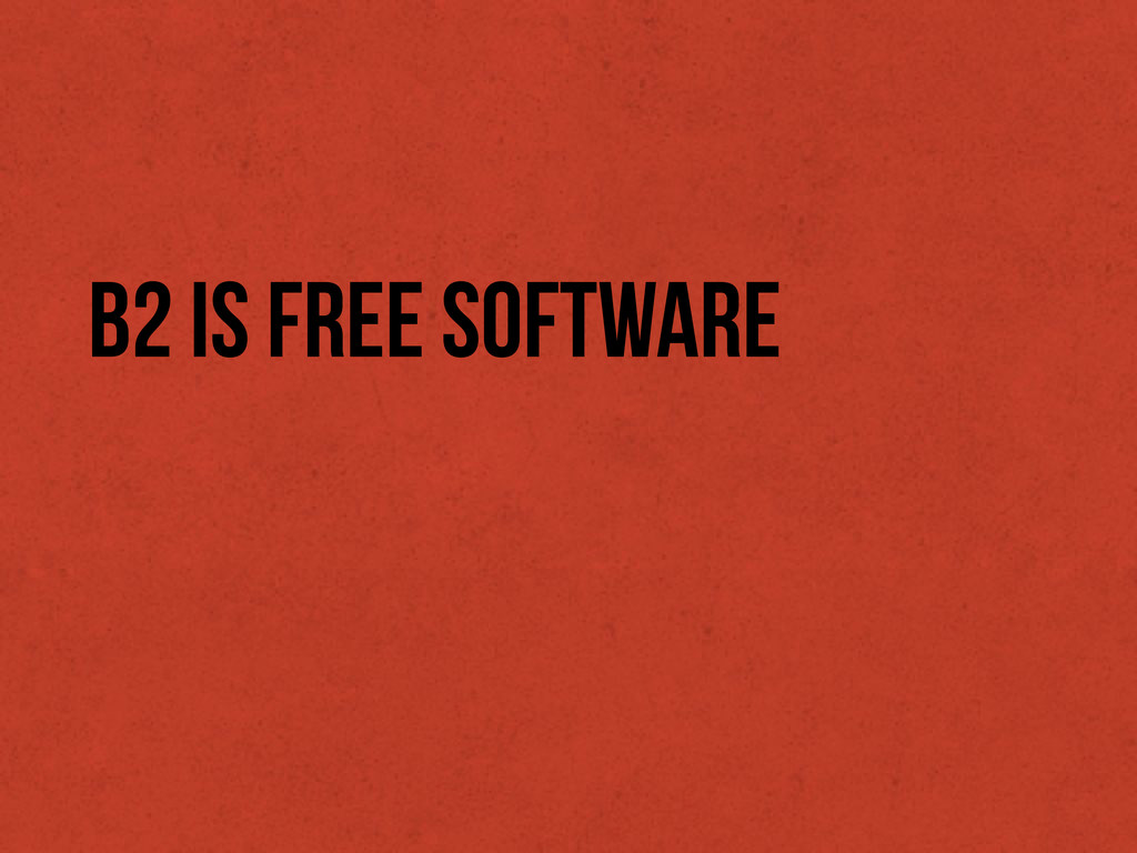 b2 is Free Software