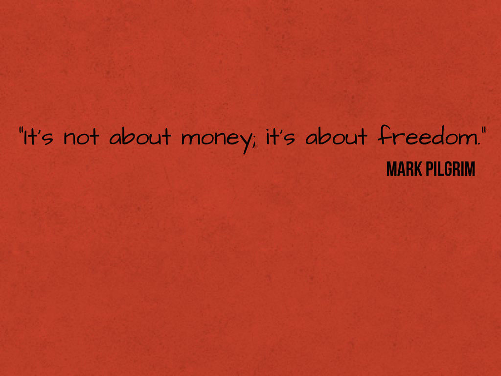 """""""It's not about money; it's about freedom."""" Mar..."""