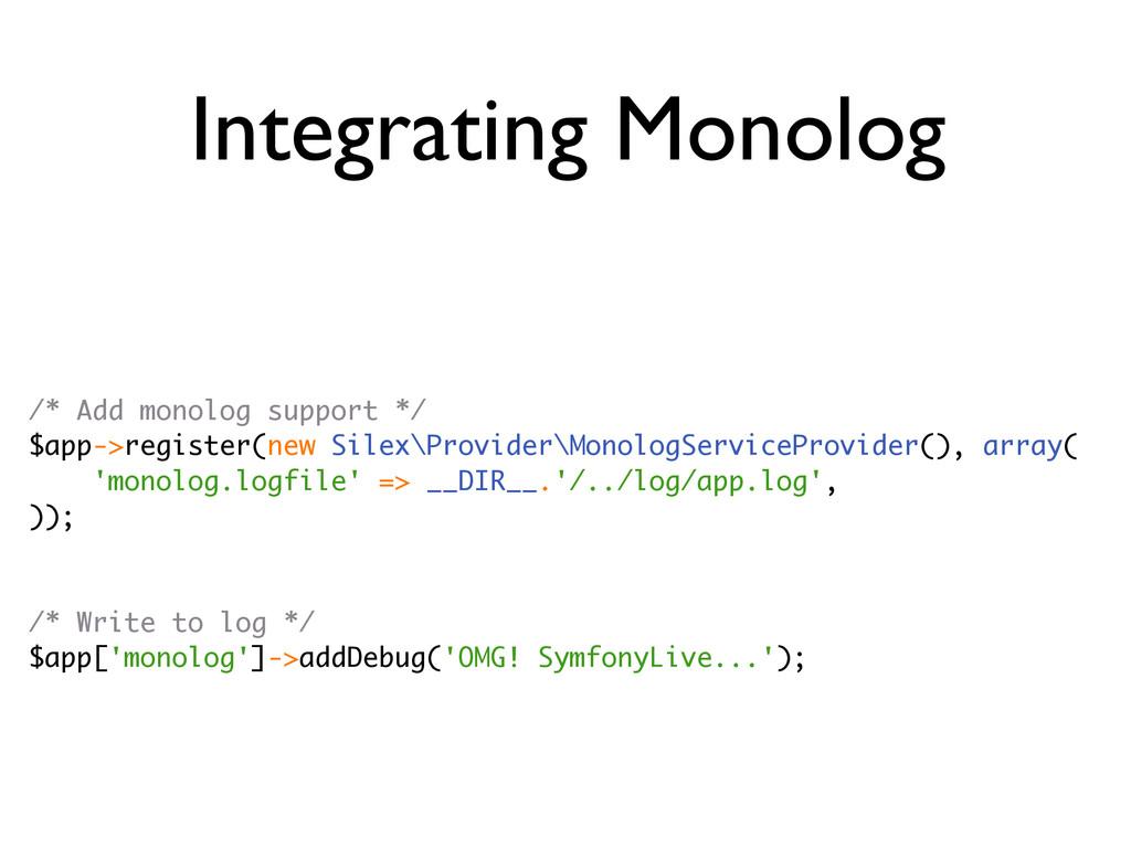 Integrating Monolog /* Add monolog support */ $...