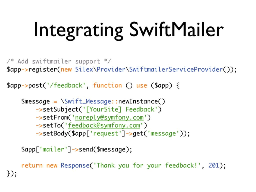 Integrating SwiftMailer /* Add swiftmailer supp...
