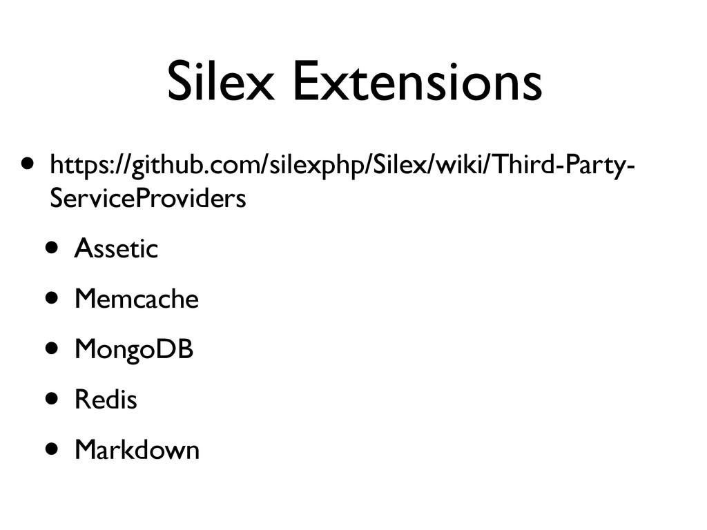 Silex Extensions • https://github.com/silexphp/...