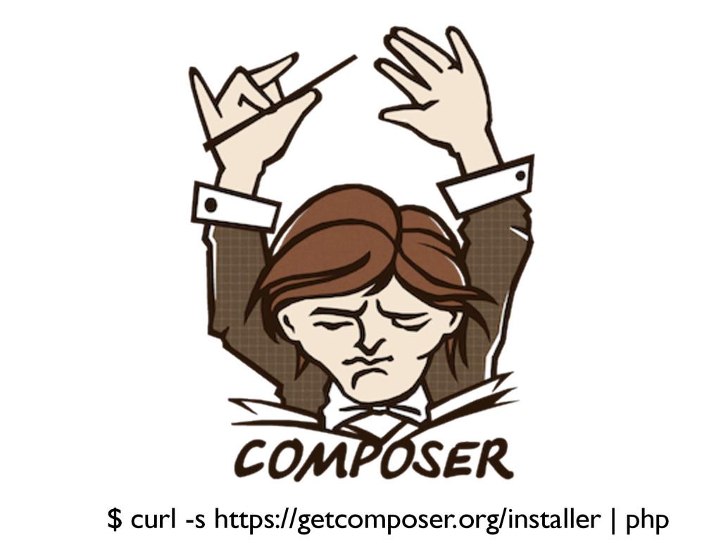 $ curl -s https://getcomposer.org/installer | p...