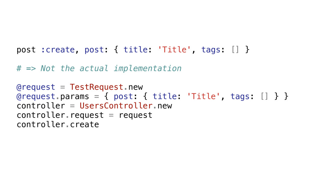 post :create, post: { title: 'Title', tags: [] ...