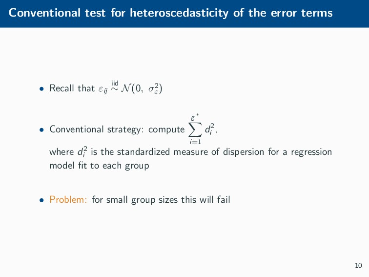 Conventional test for heteroscedasticity of the...