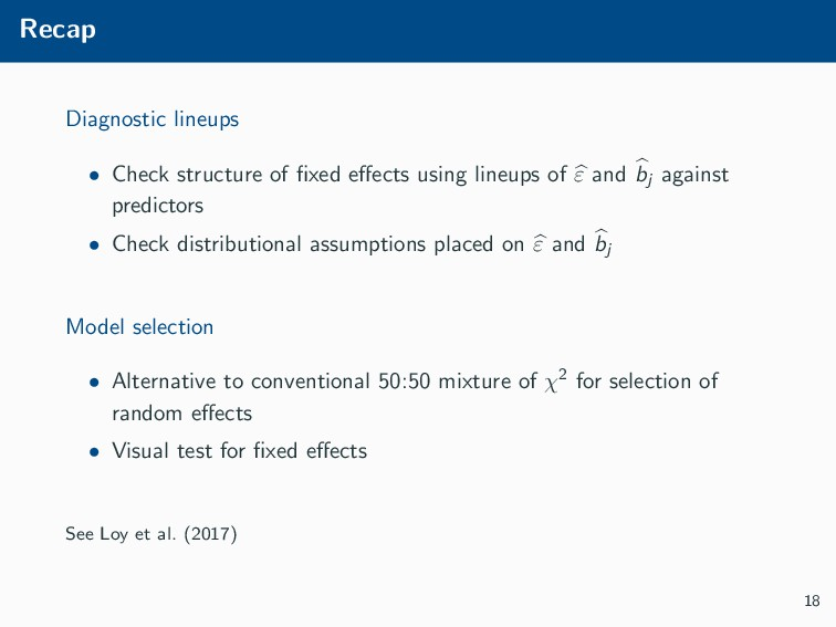 Recap Diagnostic lineups • Check structure of fi...