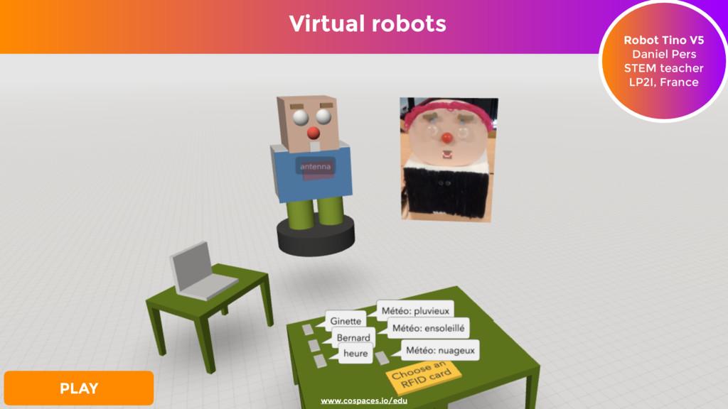 Virtual robots Robot Tino V5 Daniel Pers STEM ...