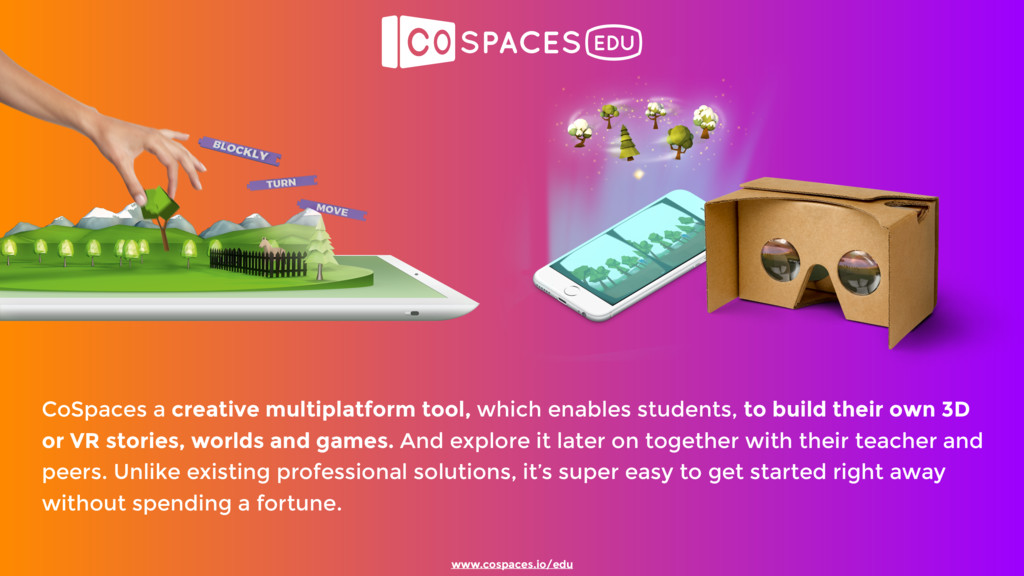 CoSpaces a creative multiplatform tool, which e...