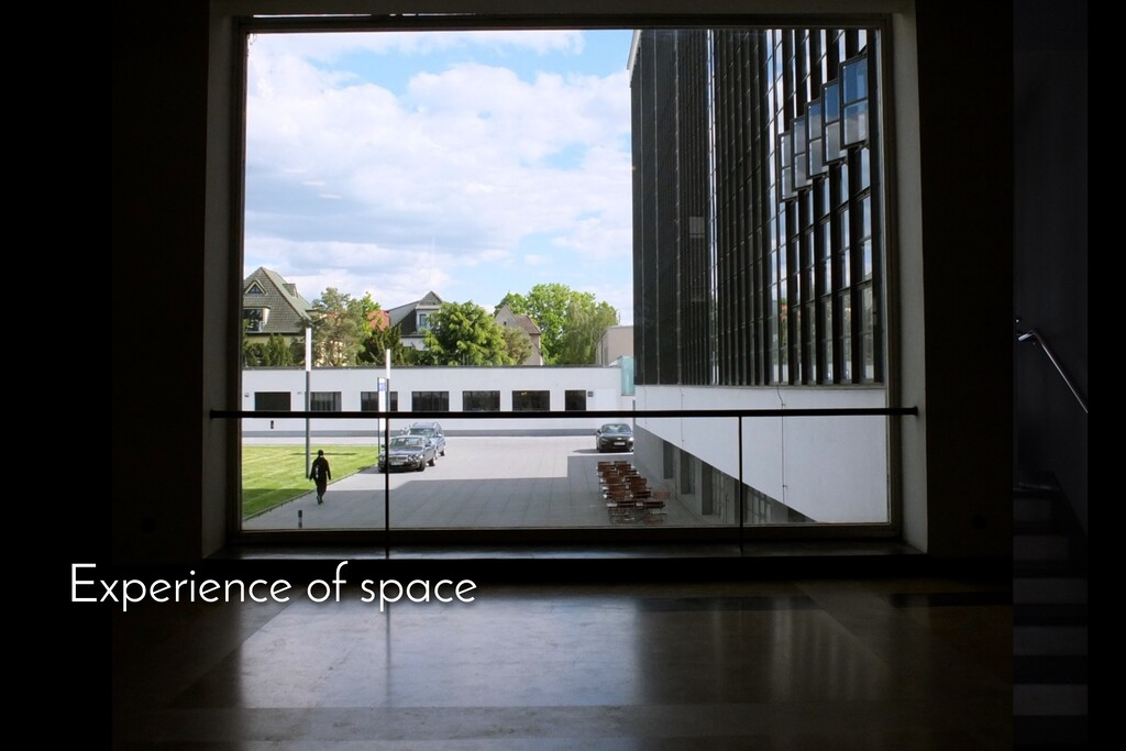 Experience of space