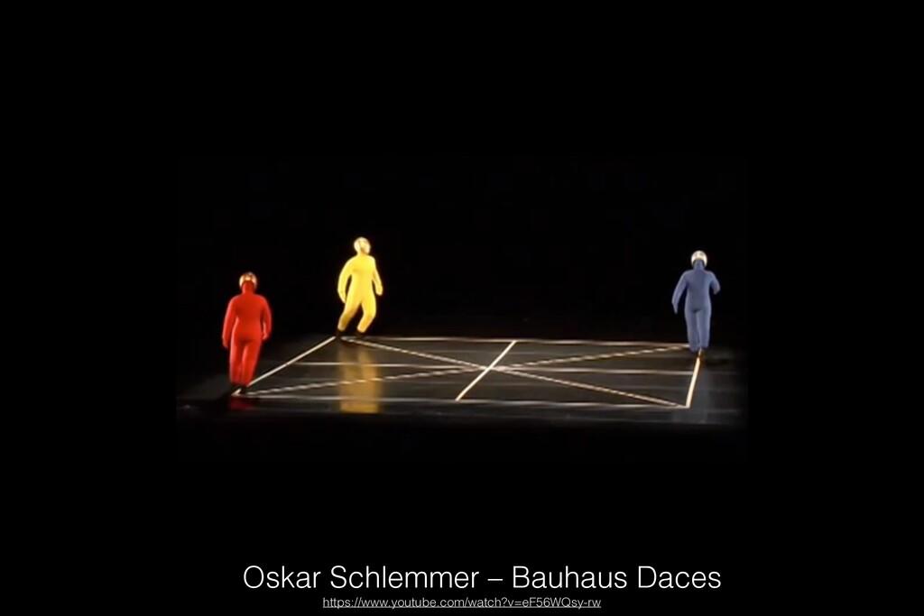 Oskar Schlemmer – Bauhaus Daces https://www.you...