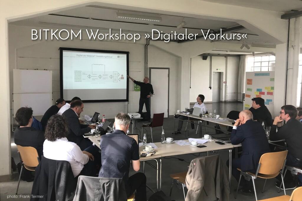 BITKOM Workshop »Digitaler Vorkurs« photo: Fran...