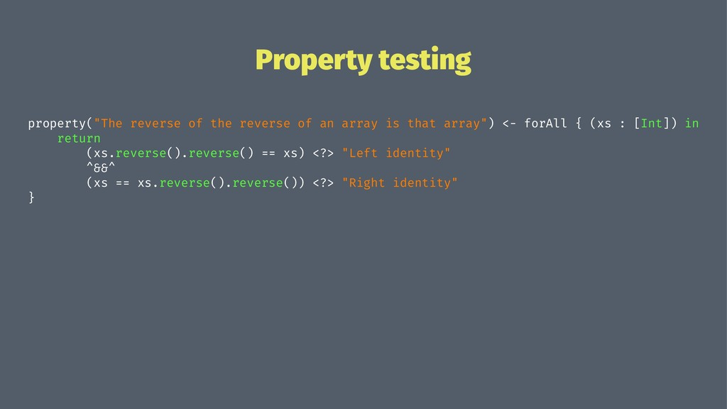 "Property testing property(""The reverse of the r..."
