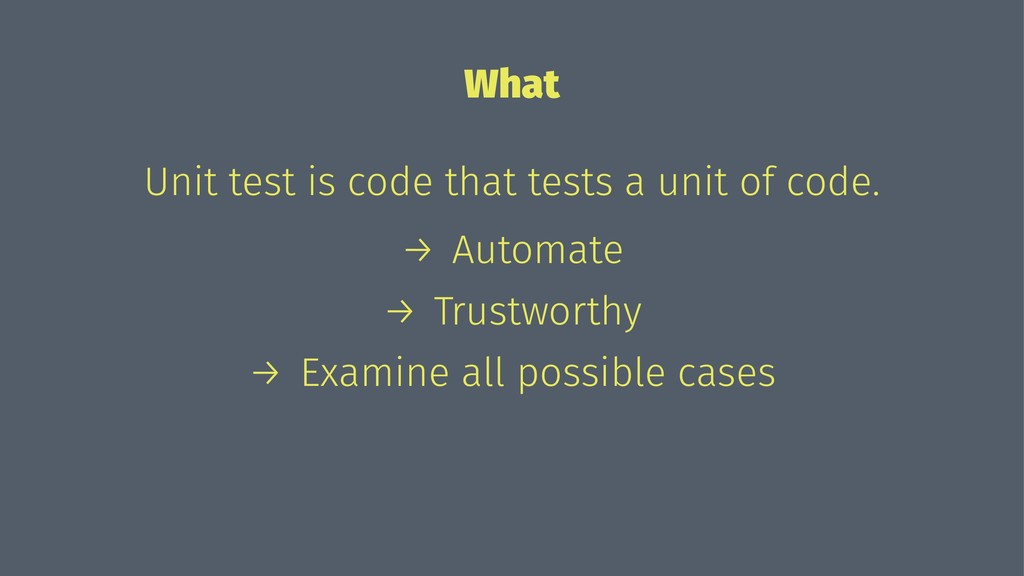 What Unit test is code that tests a unit of cod...