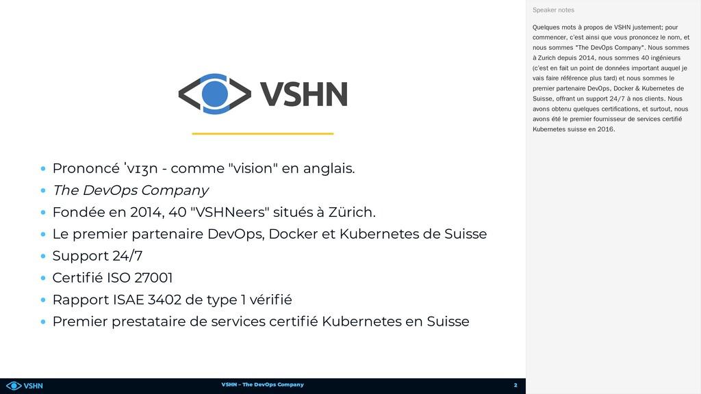 VSHN – The DevOps Company Prononcé ˈvɪʒn - comm...
