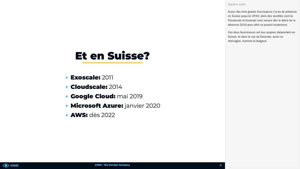 VSHN – The DevOps Company Exoscale: 2011 Clouds...
