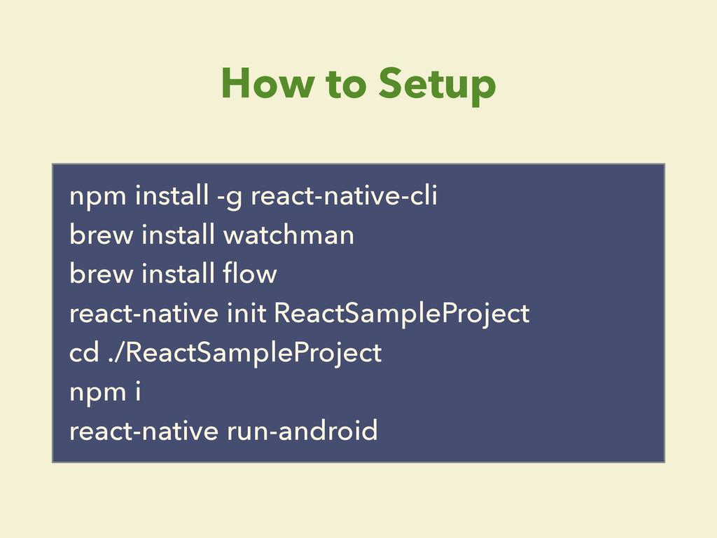 How to Setup npm install -g react-native-cli br...