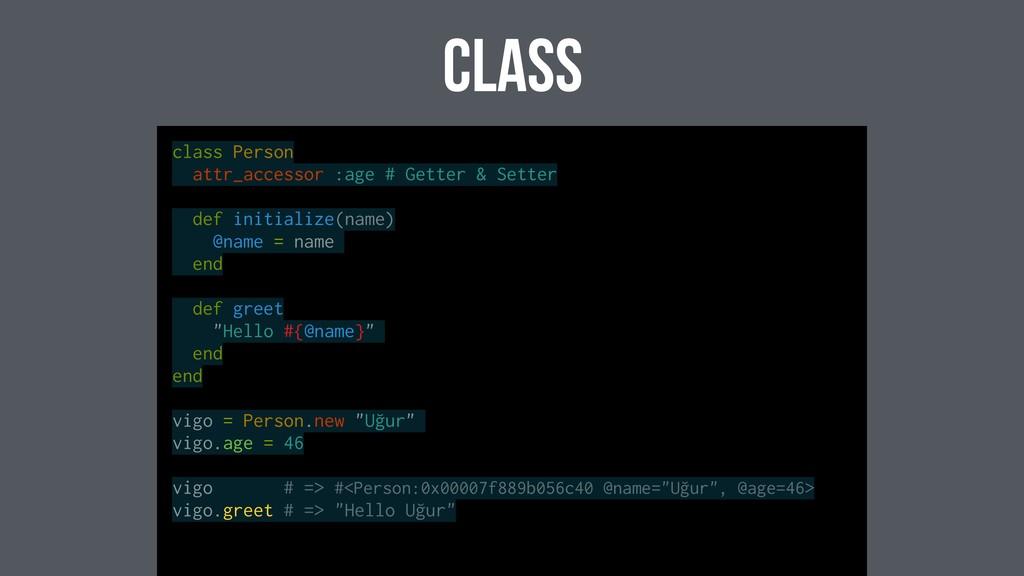 class class Person attr_accessor :age # Getter ...