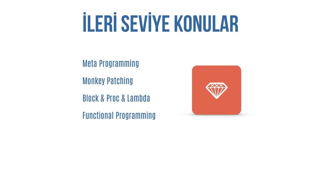 İLERİ SEVİYE KONULAR Meta Programming Monkey Pa...