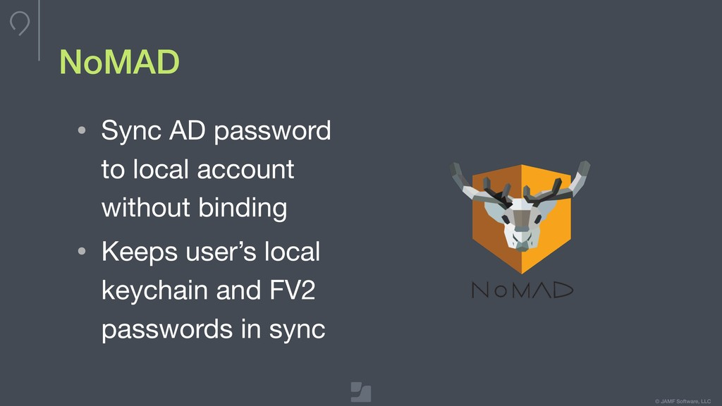 © JAMF Software, LLC NoMAD • Sync AD password t...