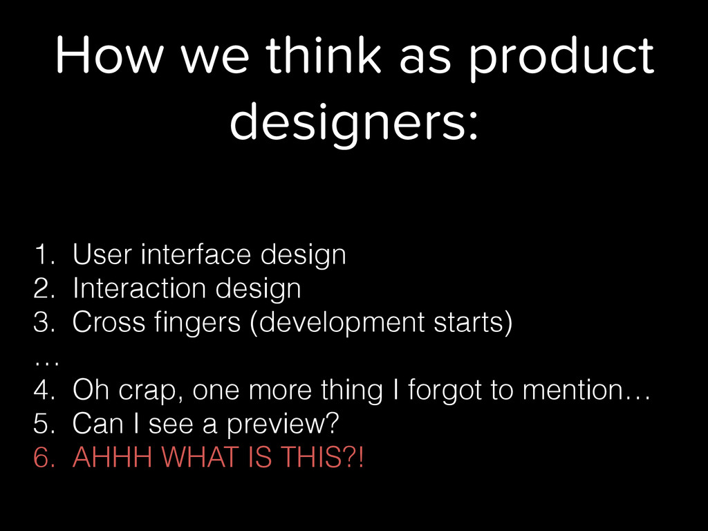 How we think as product designers: 1. User inte...