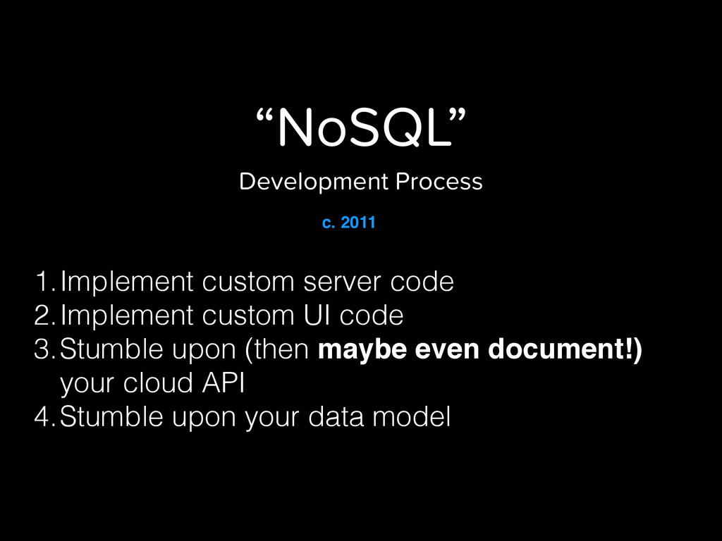 """NoSQL"" Development Process 1.Implement custom ..."