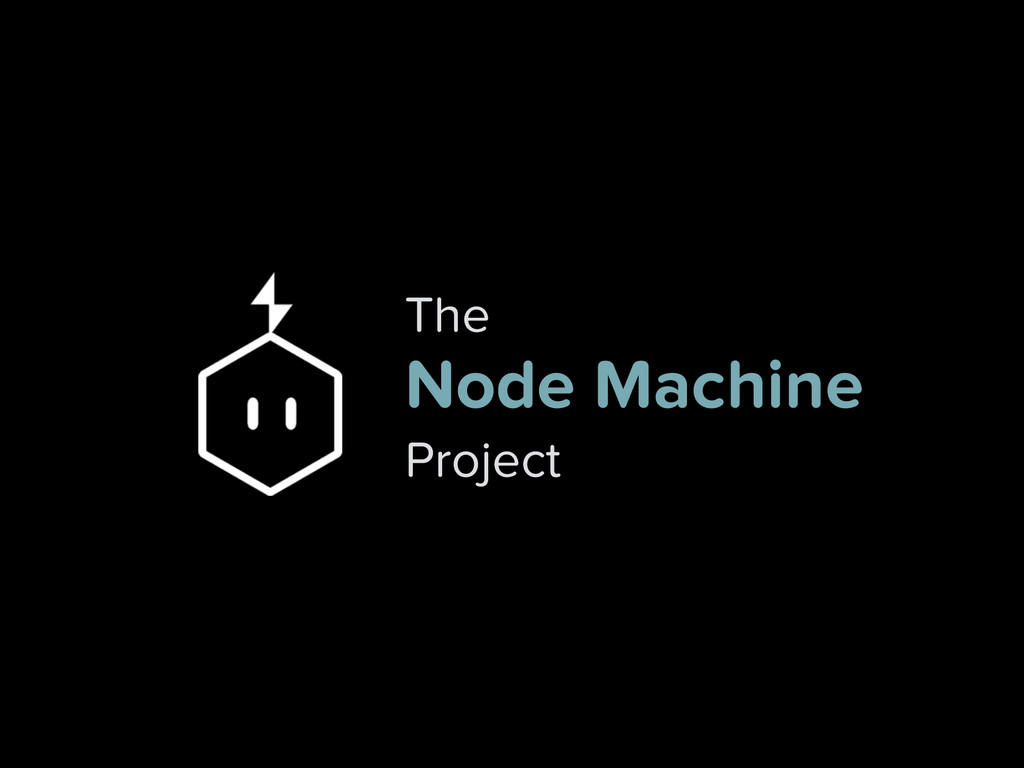 The Node Machine Project