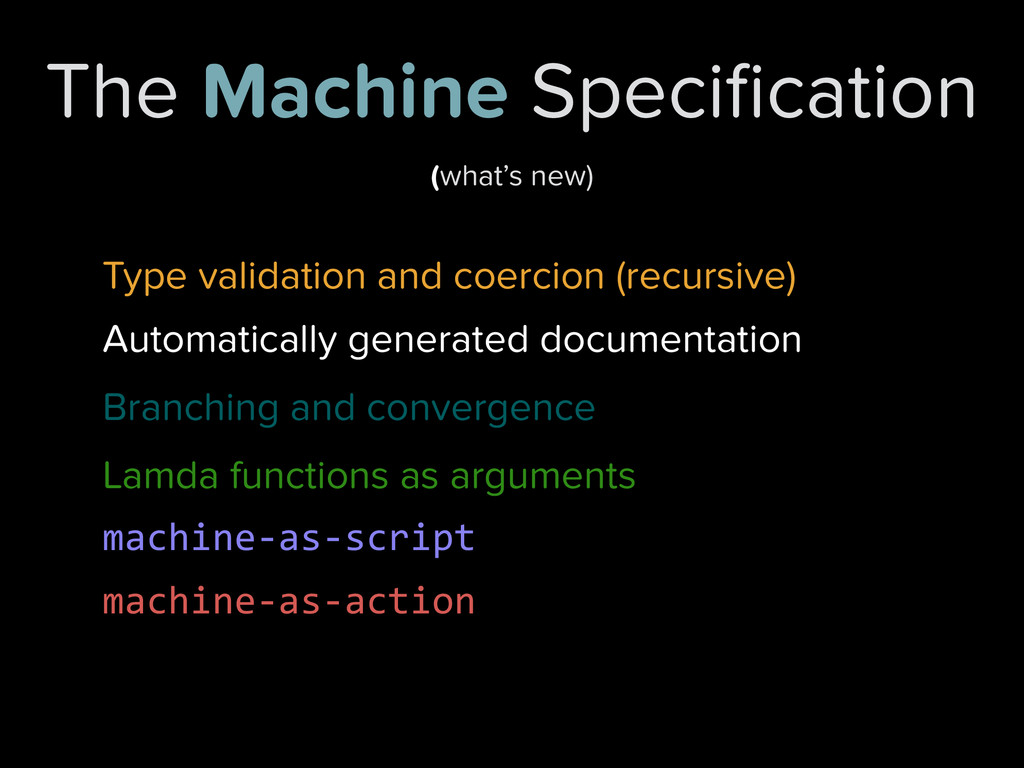 The Machine Specification Branching and converge...