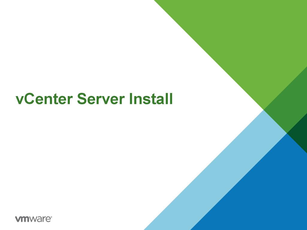 vCenter Server Install