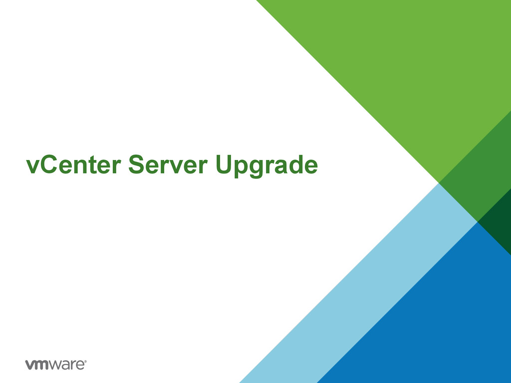 vCenter Server Upgrade