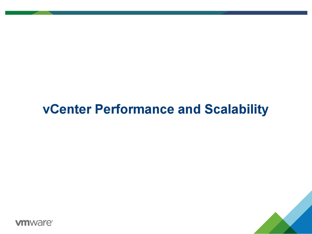 vCenter Performance and Scalability