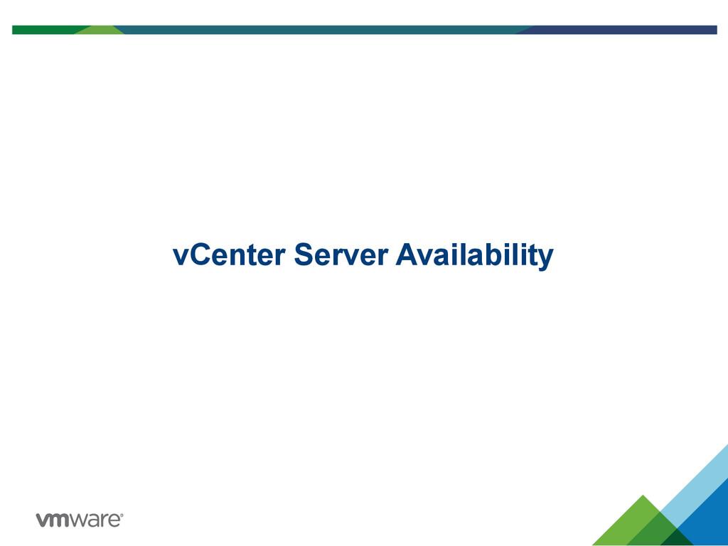 vCenter Server Availability