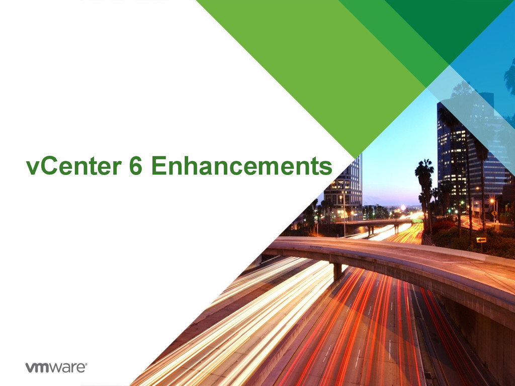 vCenter 6 Enhancements
