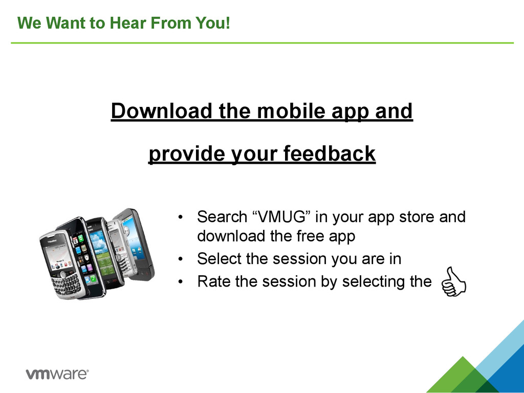 We Want to Hear From You! Download the mobile a...