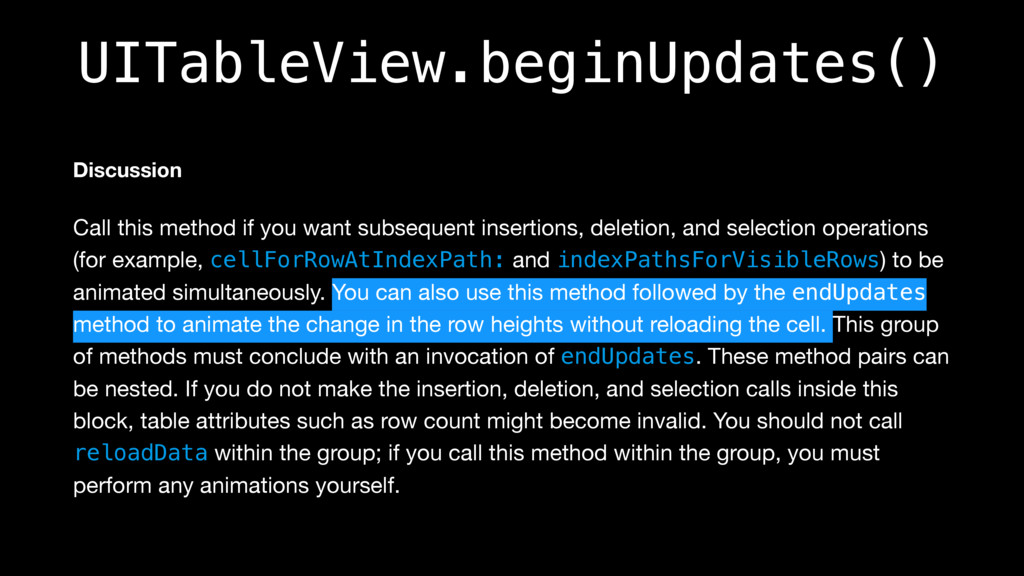 UITableView.beginUpdates() Discussion Call this...
