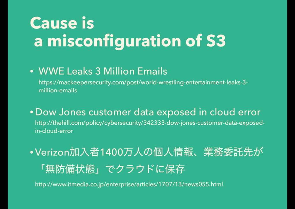 Cause is a misconfiguration of S3 • WWE Leaks 3 ...