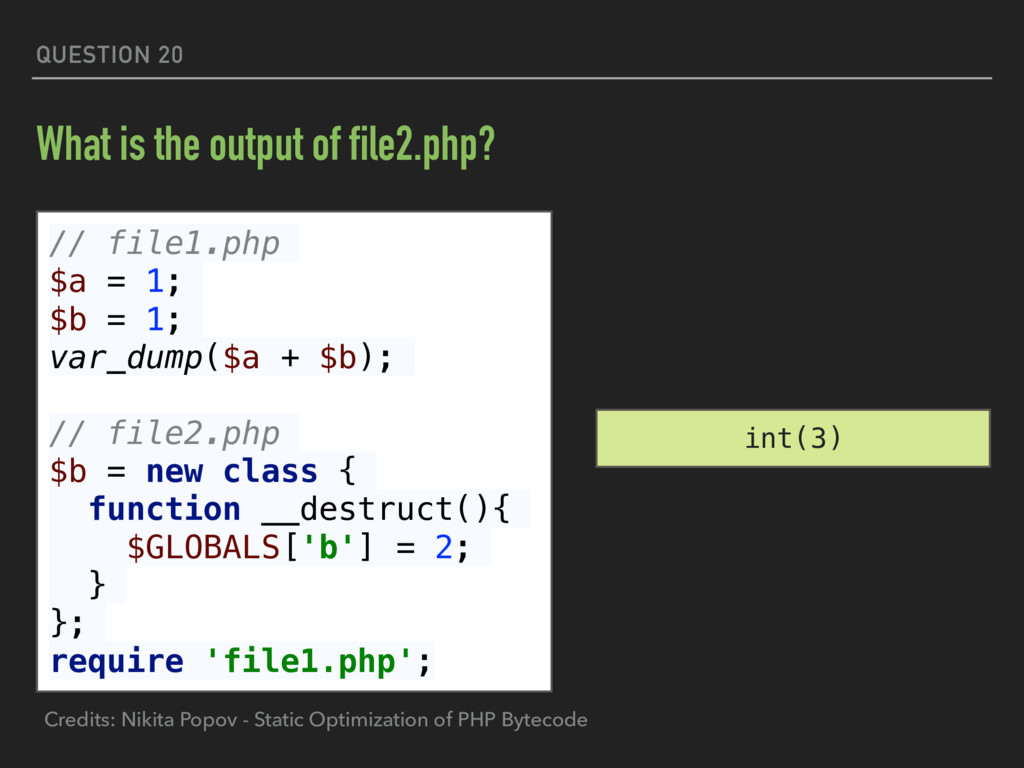QUESTION 20 What is the output of file2.php? //...