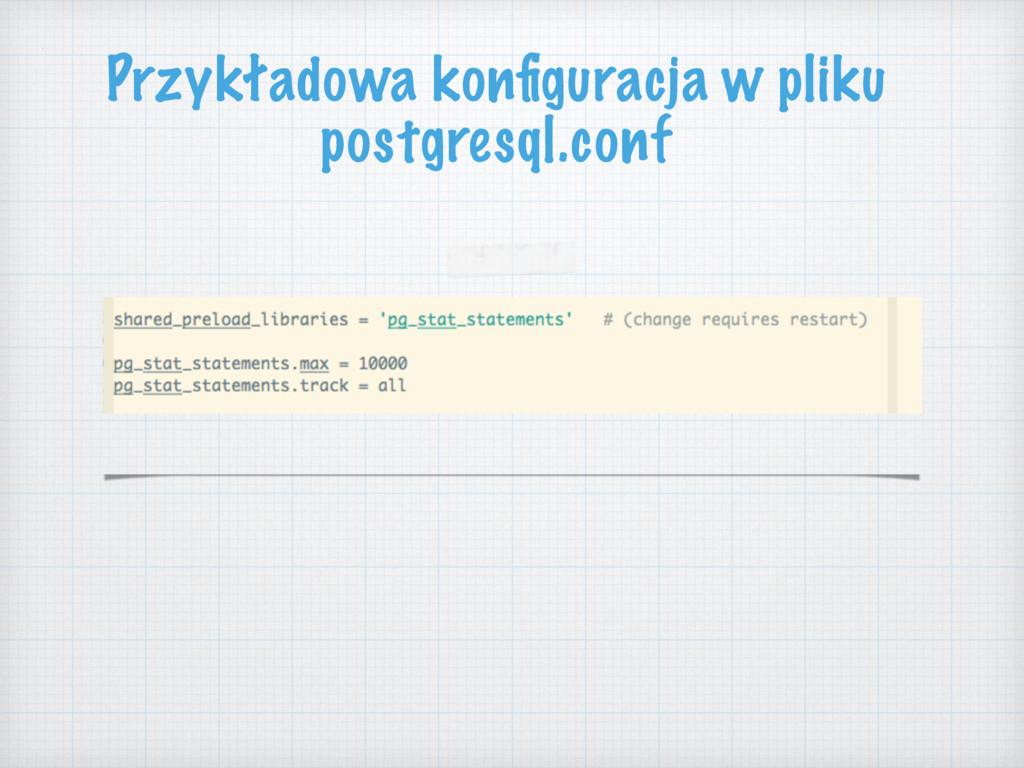 Przykładowa konfiguracja w pliku postgresql.conf