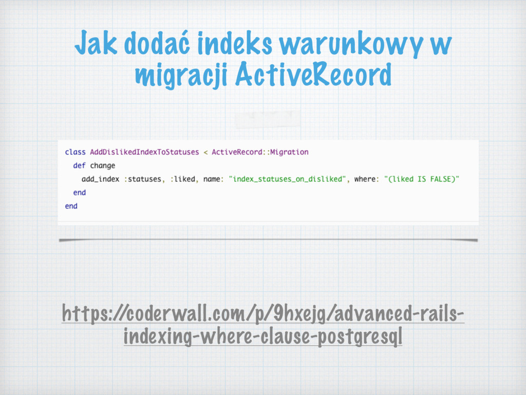 https:/ /coderwall.com/p/9hxejg/advanced-rails-...