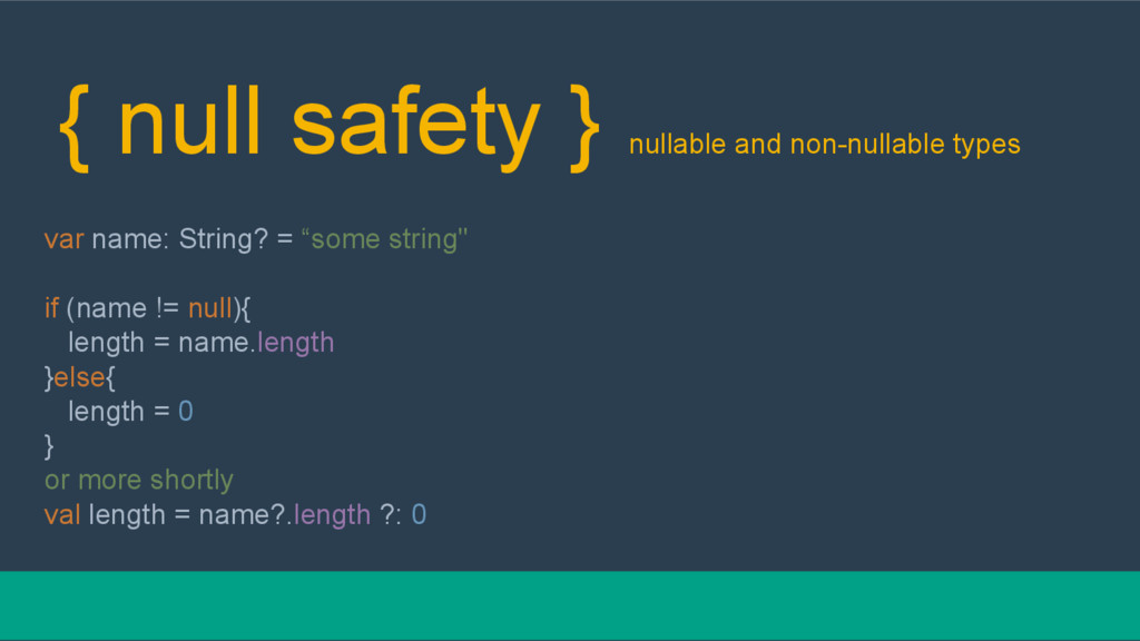 { null safety } nullable and non-nullable types...