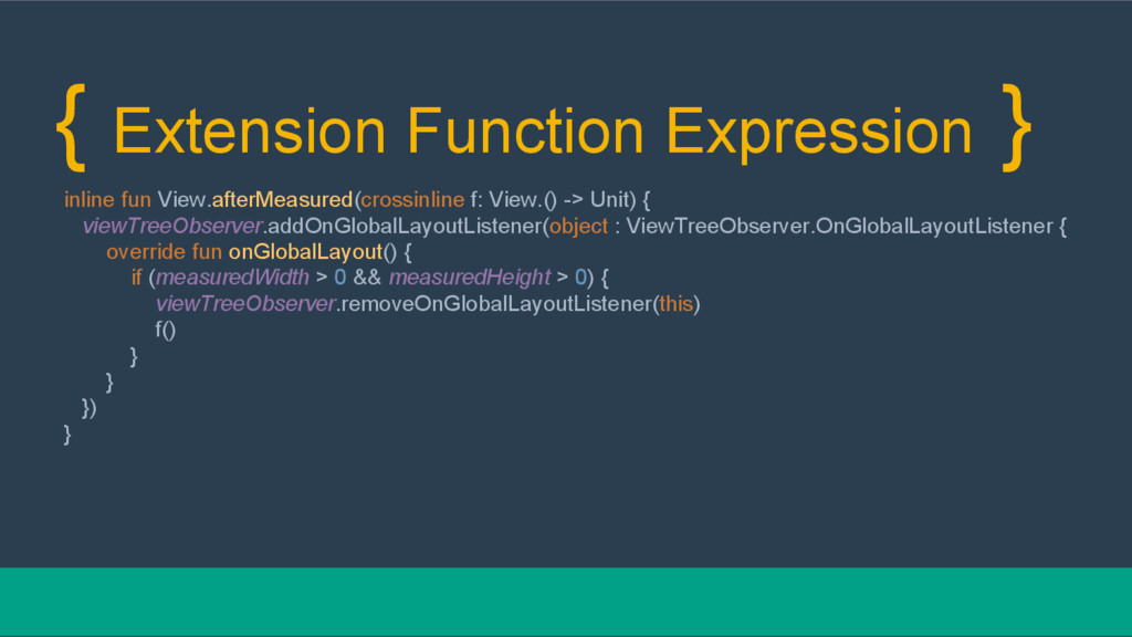 { Extension Function Expression } inline fun Vi...