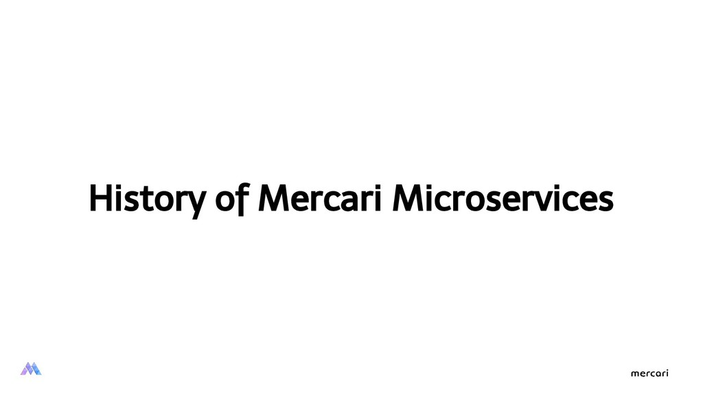 History of Mercari Microservices