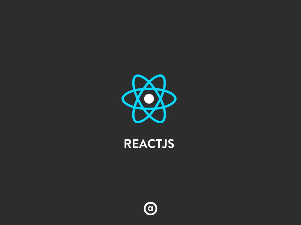 REACTJS